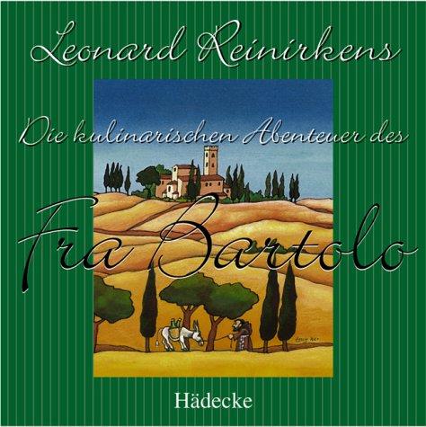 9783775004015: Die kulinarischen Abenteuer des Fra Bartolo. CD.