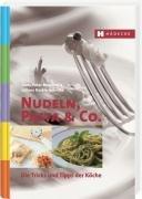 9783775005050: Nudeln, Pasta & Co: Die Tricks und Tipps der Köche