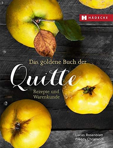 9783775005173: Quitten: Das Comeback einer vergessenen Frucht