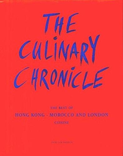 The Culinary Chronicle: The Best of Hong: Stechl, Hans-Albert; Schweighofer,