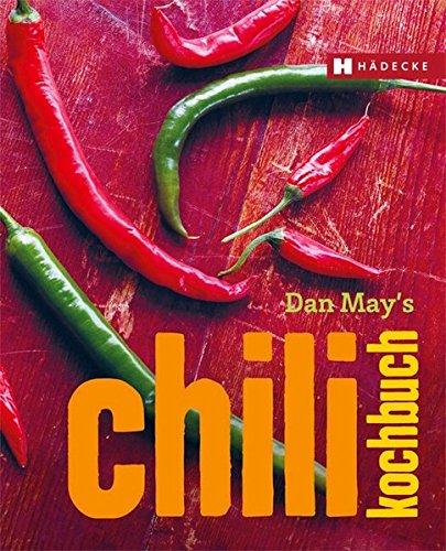 Das Chili Kochbuch: Haedecke Walter