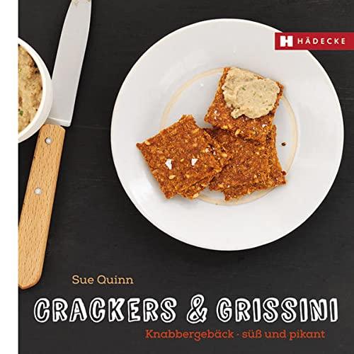 9783775006637: Crackers & Grissini: Knabbergebäck - süß & pikant