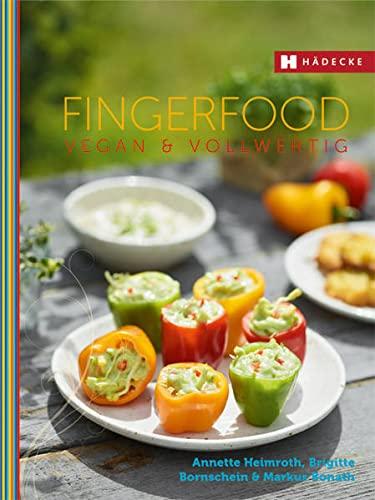 9783775006774: Fingerfood vegan & vollwertig