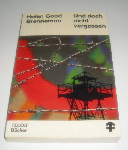 9783775101059: Und doch nicht vergessen (TELOS Bücher) (Livre en allemand)