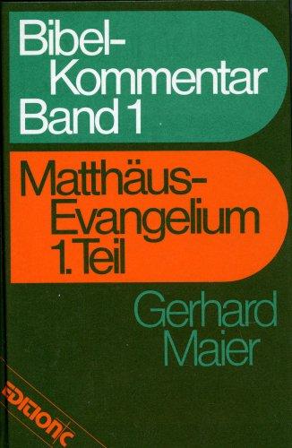 9783775104524: Edition C: Bibelkommentar, Band 1: Matthäus Evangelium 1.Teil