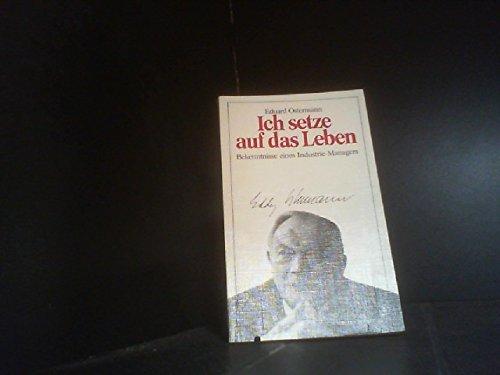 9783775104883: Ich setze auf das Leben [Taschenbuch] by Ostermann, Eduard [Edizione Tedesca]