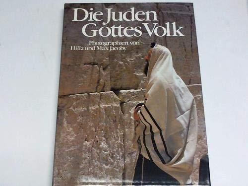 Die Juden - Gottes Volk Jacoby, Hilla und Max