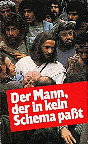 9783775108324: Der Mann, der in kein Schema passt: Der Jesus-Bericht nach Lukas