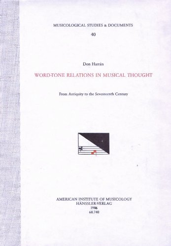 9783775110709: Word-tone relations in musical thought: From antiquity to the seventeenth century (Musicological studies & documents)