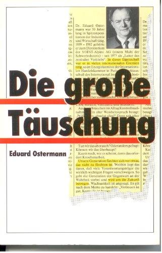 Die grosse Täuschung: Eduard Ostermann