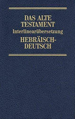 9783775115858: Bibelausgaben, Das Alte Testament, Hebr.-Dtsch.