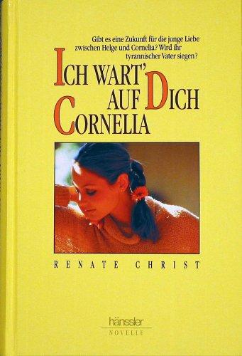 9783775116213: Ich wart auf Dich, Cornelia