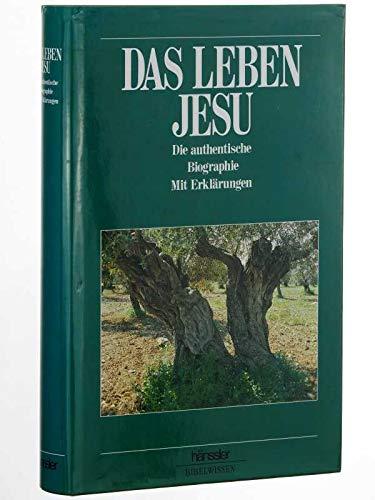 9783775116527: Das Leben Jesu. Mit Erklärungen