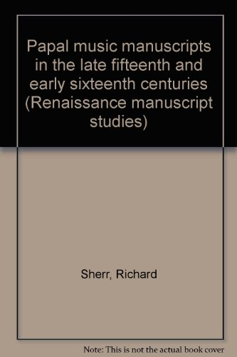 9783775123198: Papal music manuscripts in the late fifteenth and early sixteenth centuries (Renaissance manuscript studies)