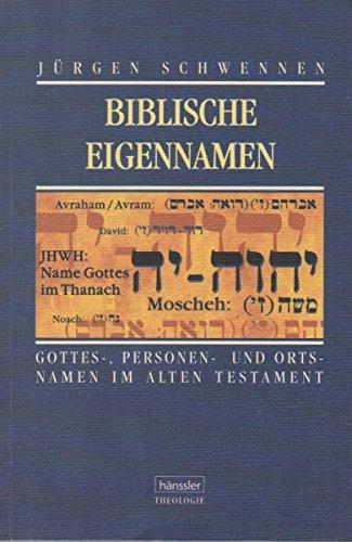 9783775123495: Biblische Eigennamen. Gottes-, Personen- und Ortsnamen im Alten Testament
