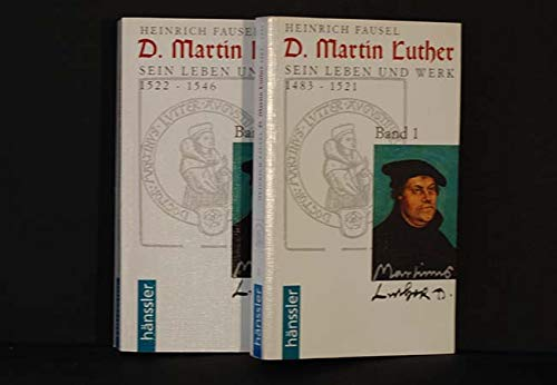 D. Martin Luther, 2 Bde.: Fausel, Heinrich: