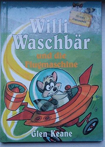 9783775125314: Willi Waschbär und die Flugmaschine