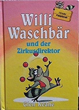 9783775125550: Willi Waschbär und der Zirkusdirektor