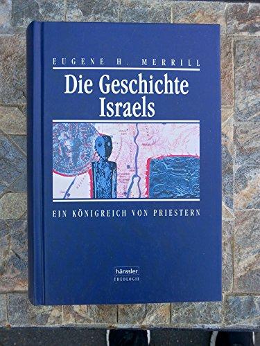 9783775126298: Die Geschichte Israels. Ein Königreich von Priestern.