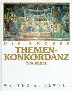 9783775130943: Die groáe Themenkonkordanz zur Bibel