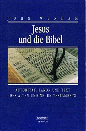 9783775132770: Jesus und die Bibel