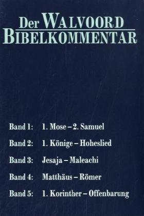 Das Alte Testament erklärt und ausgelegt; Das Neue Testament erklärt und ausgelegt, 5 Bde. (3775135332) by John F. Walvoord; Roy B. Zuck