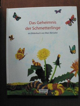 9783775136273: Das Geheimnis der Schmetterlinge. ( Ab 4 J.)