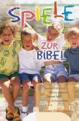 9783775137058: Praxisbuch Spiele zur Bibel.