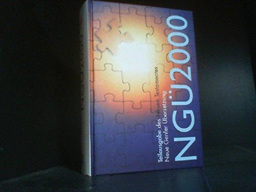 NGÜ 2000. Teilausgabe des Neuen Testaments -: Ohne Autor