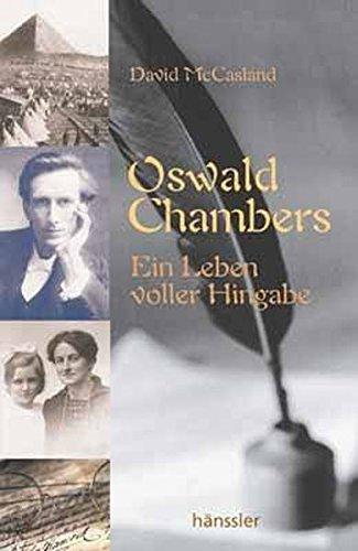 9783775139649: Oswald Chambers: Ein Leben voller Hingabe