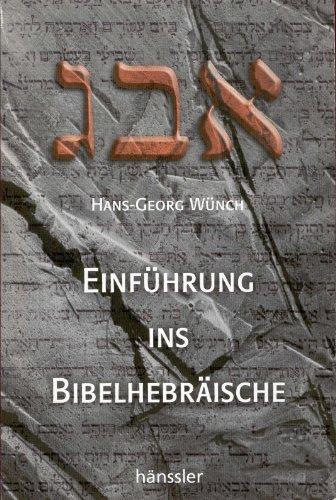 9783775140409: Einführung ins Bibelhebräische: Lehrbuch mit Studienanleitung zur