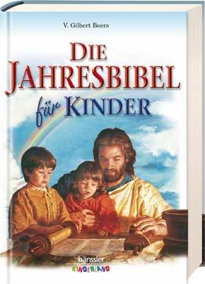 9783775140911: Die Jahresbibel für Kinder