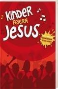 9783775142540: Kinder feiern Jesus