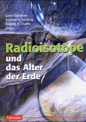 9783775143776: Radioisotope und das Alter der Erde