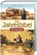 9783775144544: Die Jahresbibel für Kinder, Sonderausgabe
