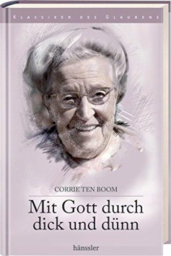 Mit Gott durch dick und dünn (9783775144957) by [???]
