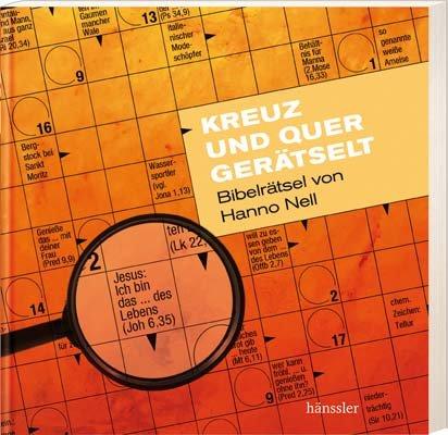 9783775146326: Kreuz und quer gerätselt: Bibelrätsel von Hanno Nell
