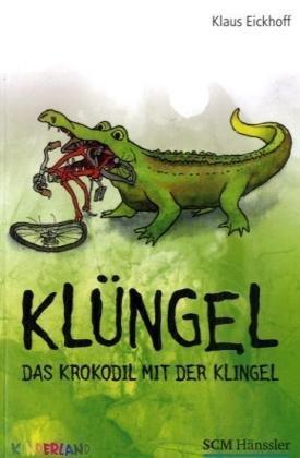 9783775148924: Klüngel das Krokodil mit der Klingel