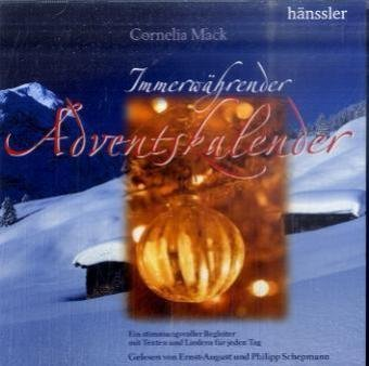 9783775149365: Immerwaehrender Adventskalender Ein stimmungsvoller Begleiter mit Texten und Liedern fuer jeden Tag - 2 CDs