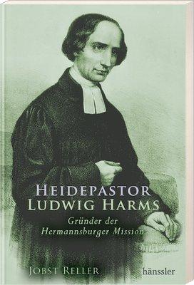 9783775149433: Heidepastor Ludwig Harms