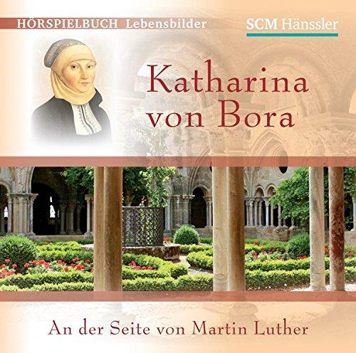 9783775150552: Katharina von Bora: An der Seite von Martin Luther