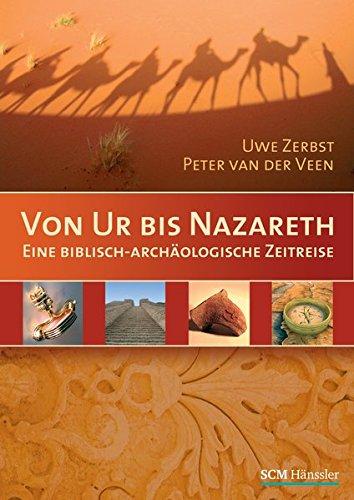 9783775151375: Von Ur bis Nazareth: Eine biblisch-arch�ologische Zeitreise