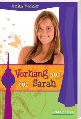 9783775151948: Vorhang auf für Sarah