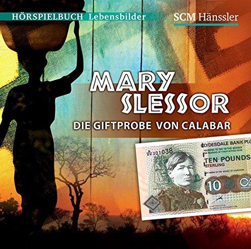 9783775152792: Mary Slessor - Die Giftprobe von Calabar