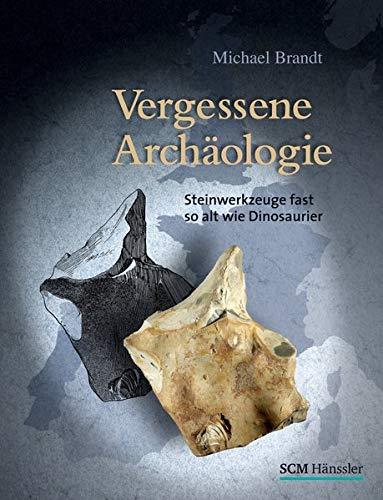 Vergessene Archäologie: Michael Brandt