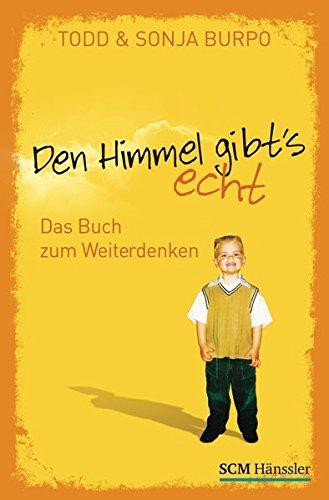 9783775154307: Den Himmel gibt's echt - Das Buch zum Weiterdenken