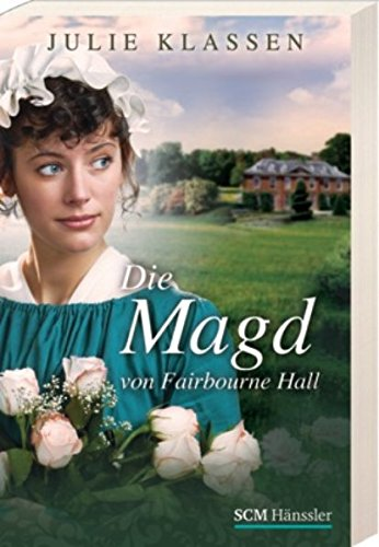 9783775154437: Die Magd von Fairbourne Hall