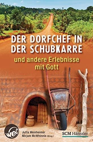 9783775154666: Der Dorfchef in der Schubkarre