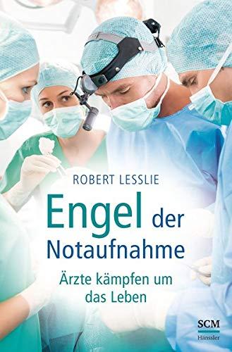 9783775155861: Engel der Notaufnahme: Ärzte kämpfen um das Leben