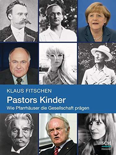 9783775156059: Pastors Kinder: Wie Pfarrhäuser die Gesellschaft prägen